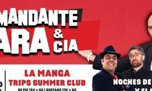 Comandante Lara y La Espartera en Trips Summer Club