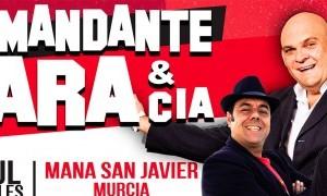 Comandante Lara & Cía en San Javier